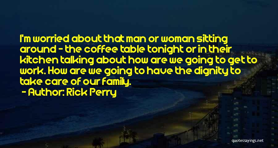 Rick Perry Quotes 1916907