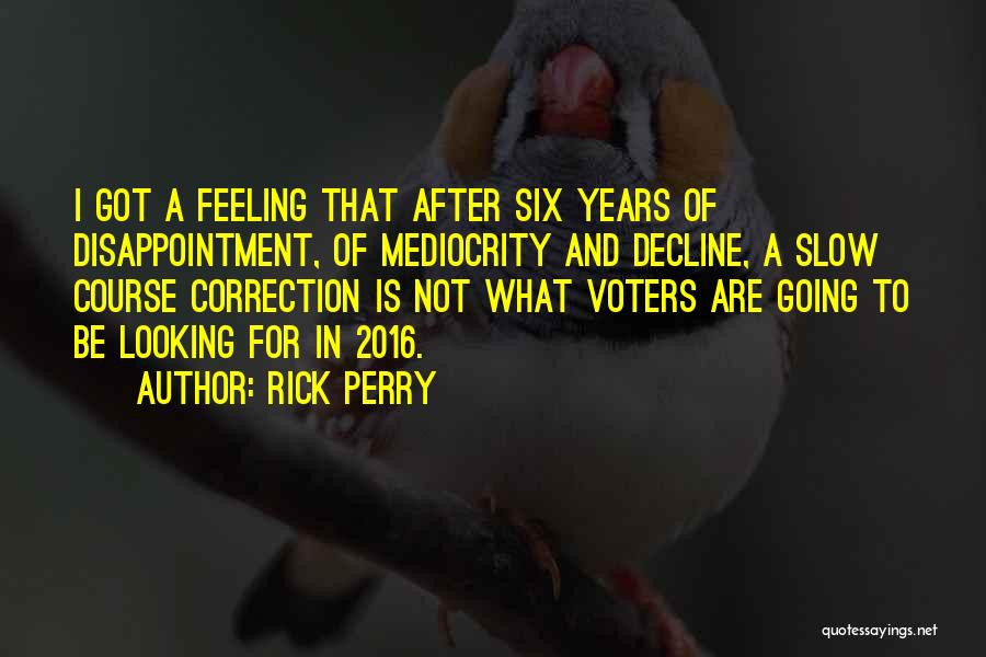 Rick Perry Quotes 2084241