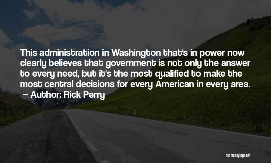Rick Perry Quotes 2109264