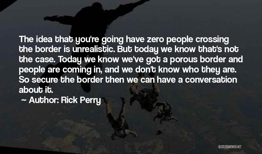 Rick Perry Quotes 2160072