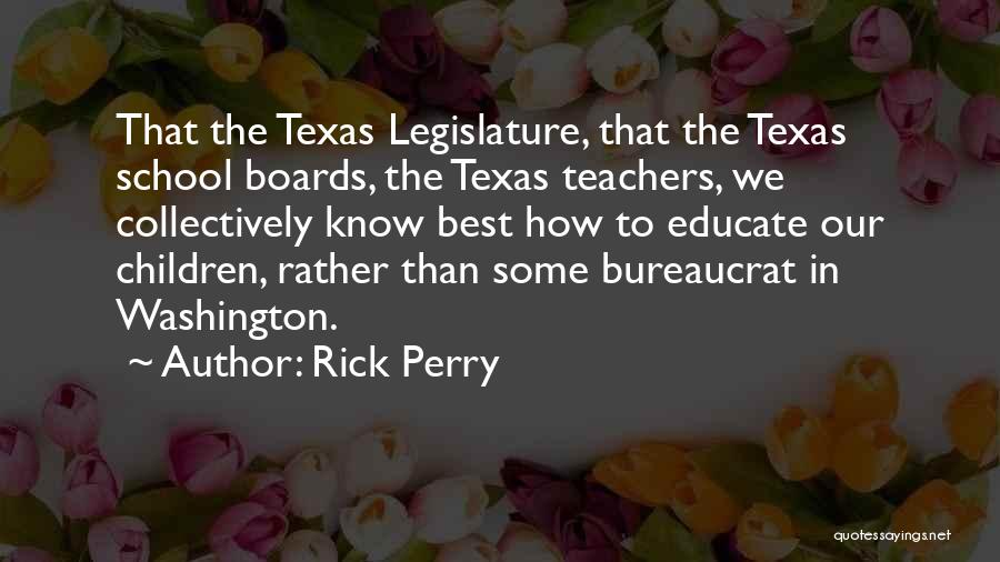 Rick Perry Quotes 2173594