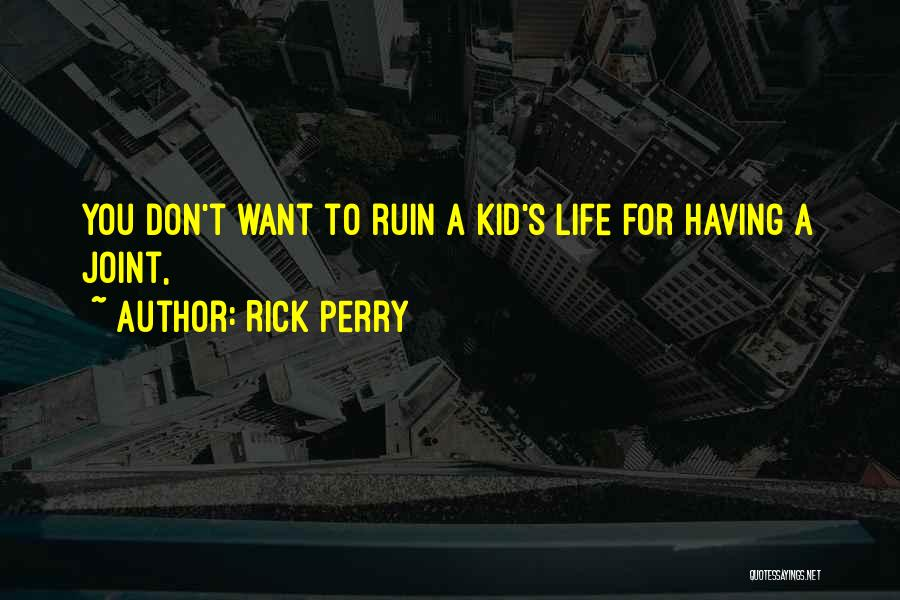 Rick Perry Quotes 2237303