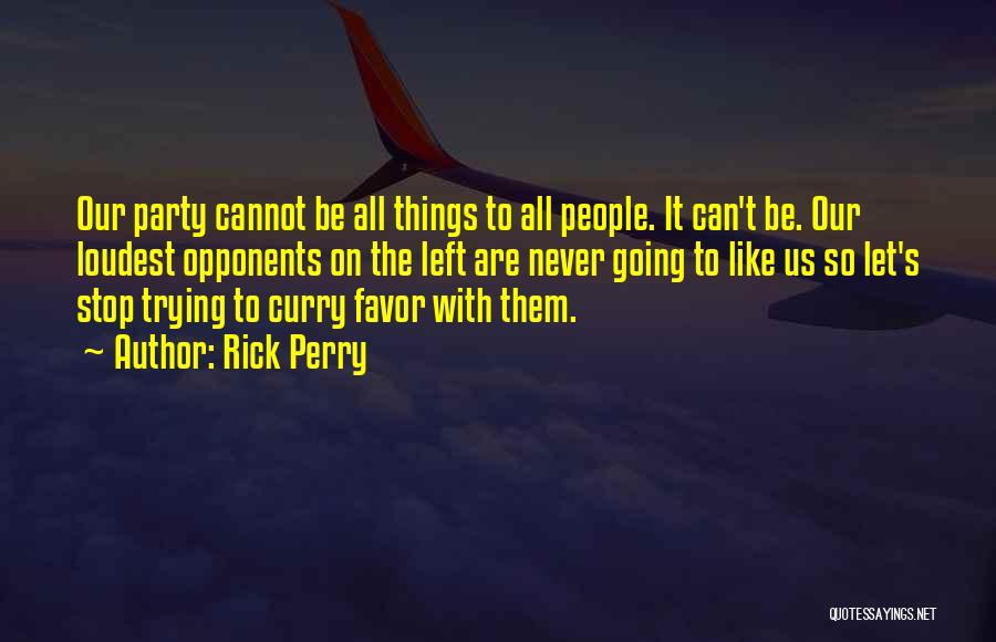 Rick Perry Quotes 306887