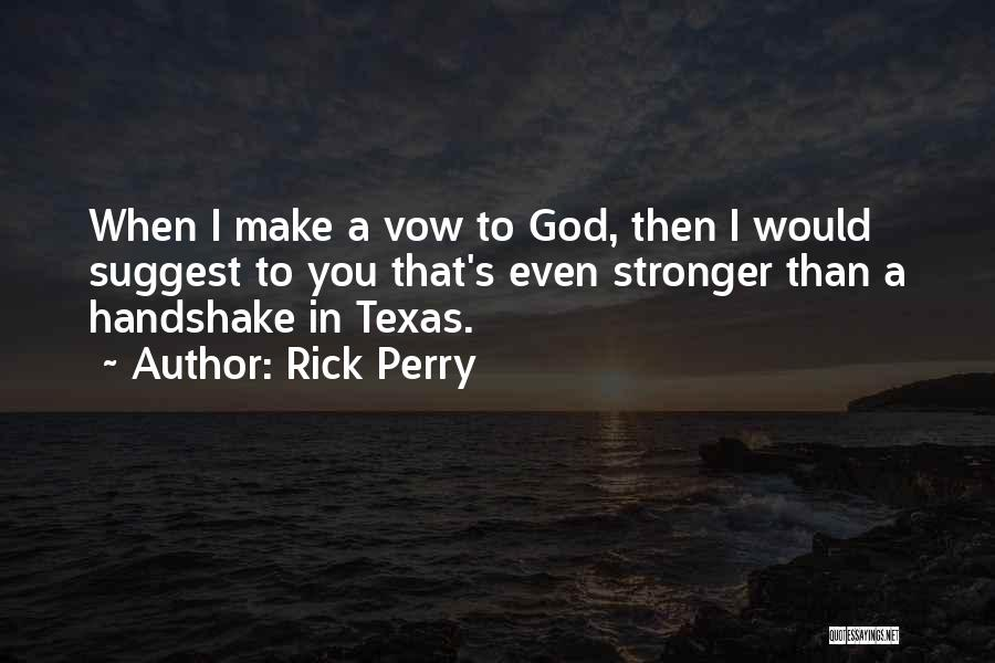 Rick Perry Quotes 381064