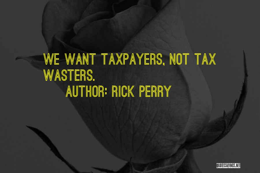 Rick Perry Quotes 432861