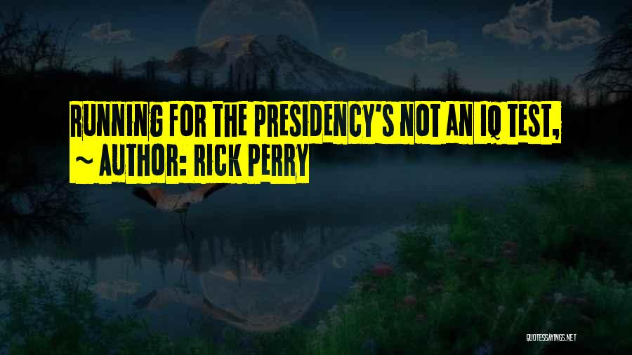 Rick Perry Quotes 455475