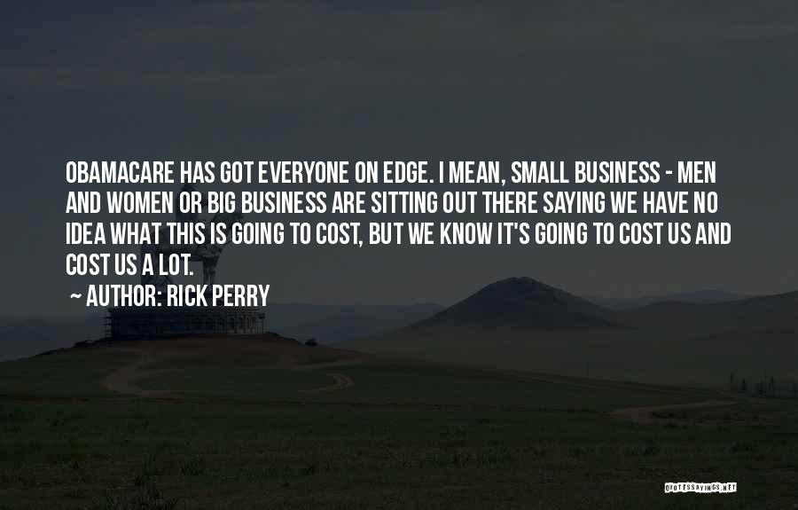 Rick Perry Quotes 512004