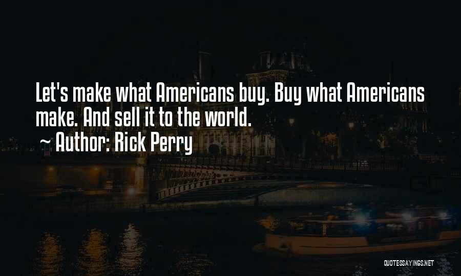 Rick Perry Quotes 686620