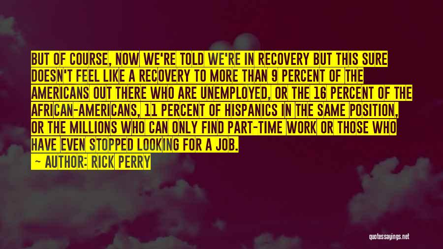 Rick Perry Quotes 876829