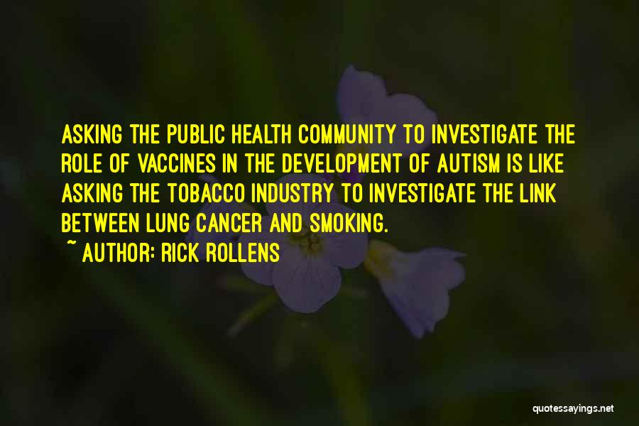 Rick Rollens Quotes 1964805