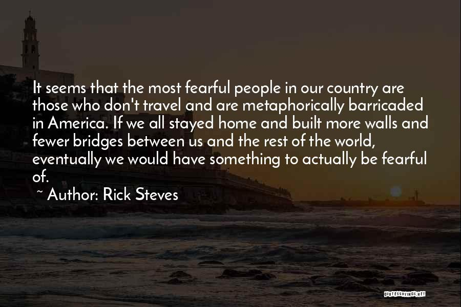 Rick Steves Quotes 1561501