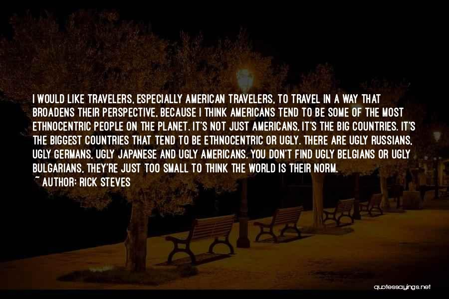Rick Steves Quotes 2184273