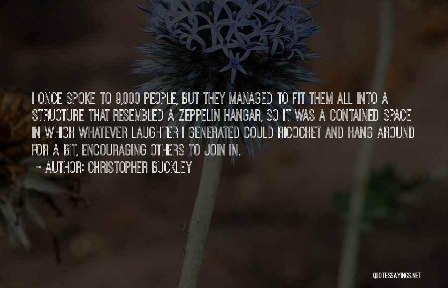 Ricochet Quotes By Christopher Buckley