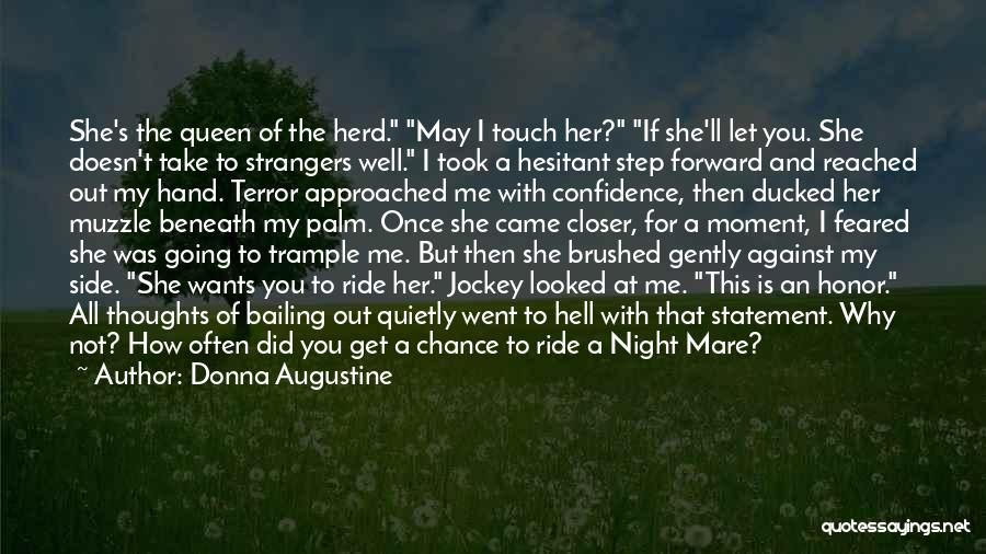 Ride To Hell Quotes By Donna Augustine
