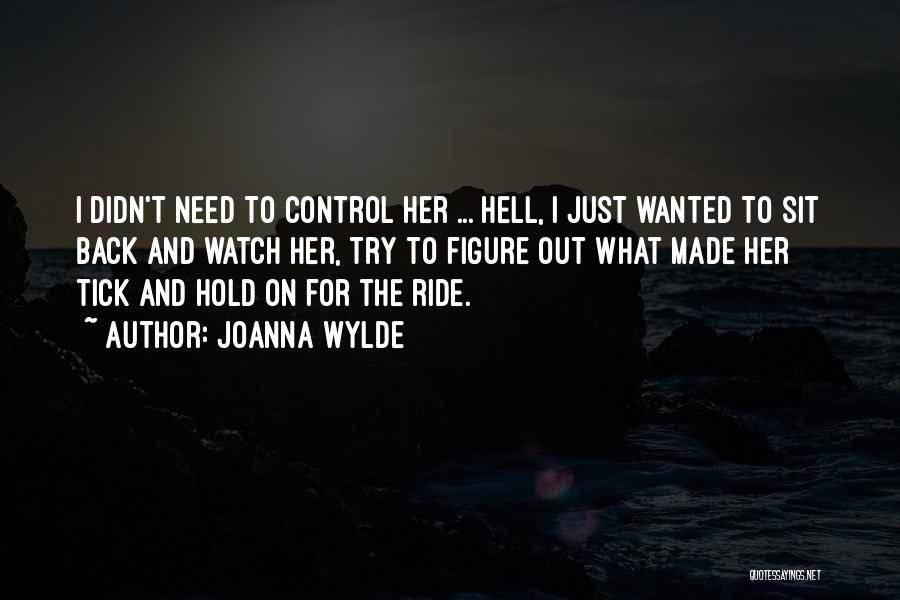 Ride To Hell Quotes By Joanna Wylde