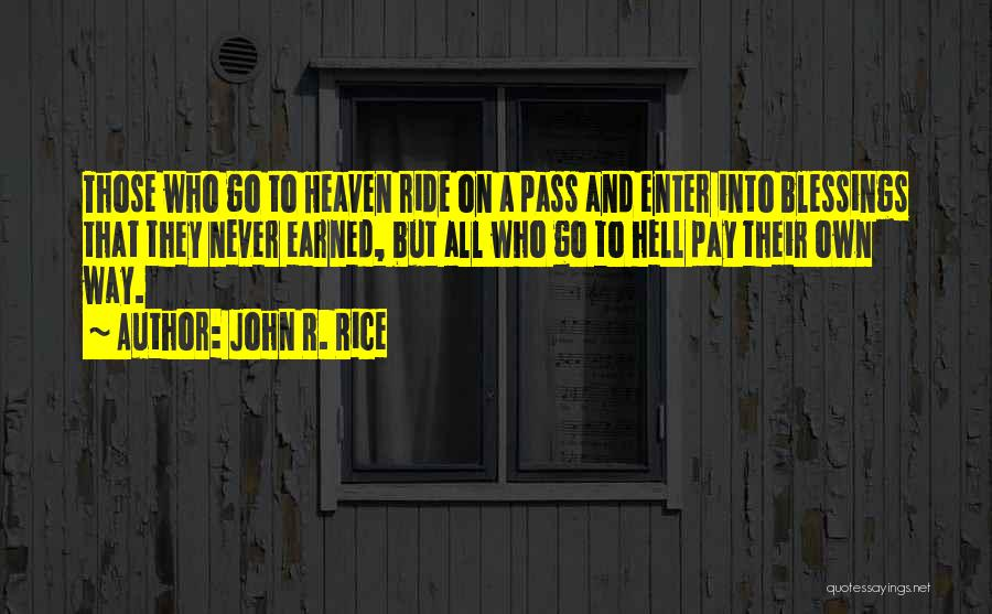 Ride To Hell Quotes By John R. Rice
