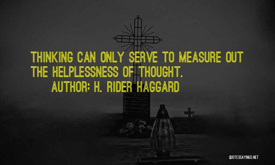 Rider Haggard She Quotes By H. Rider Haggard