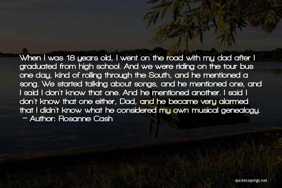 Riding The School Bus Quotes By Rosanne Cash