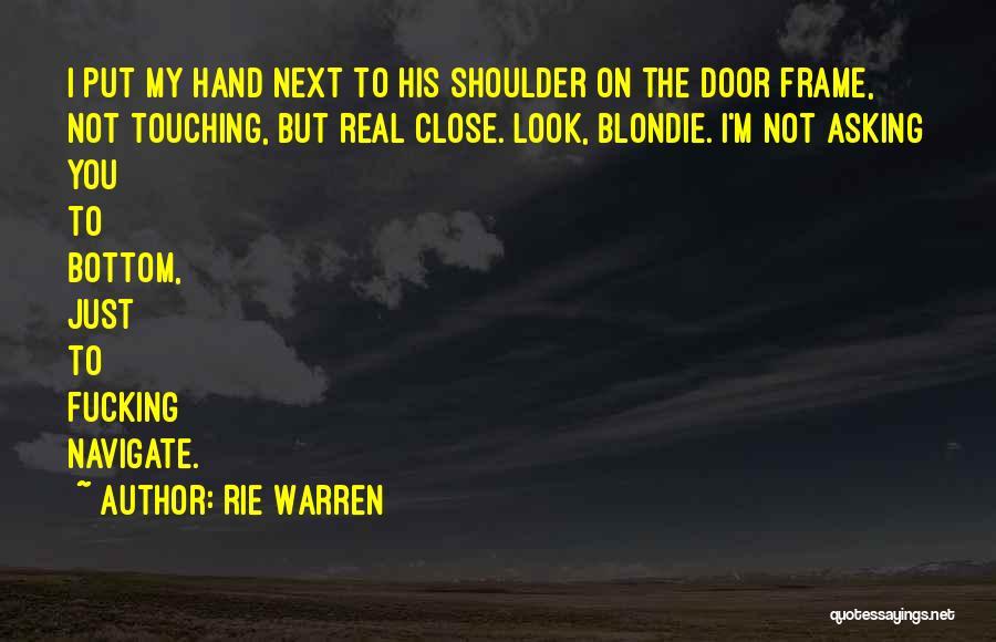 Rie Warren Quotes 2153600
