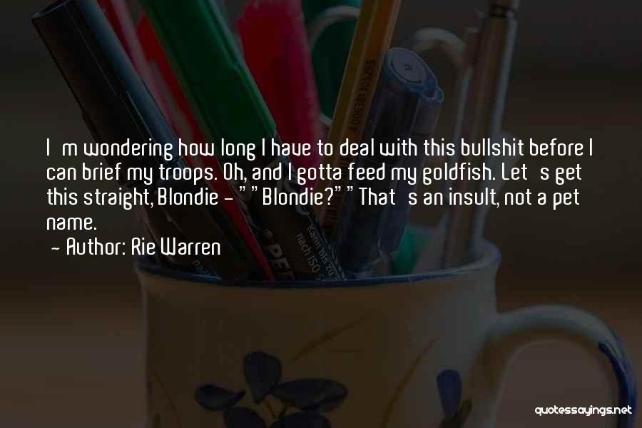 Rie Warren Quotes 377235