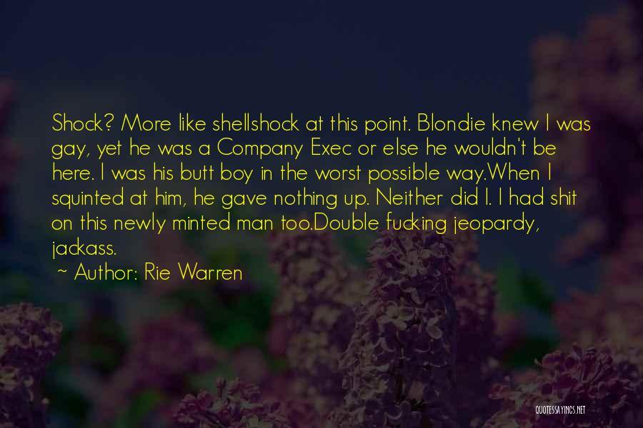 Rie Warren Quotes 682210