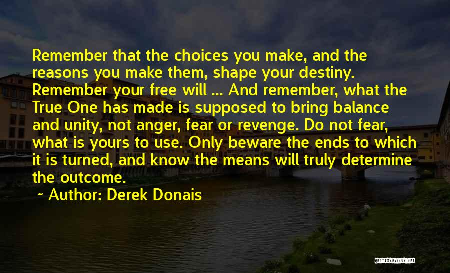 Right And Wrong Choices Quotes By Derek Donais