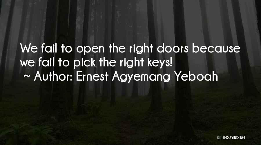 Right And Wrong Choices Quotes By Ernest Agyemang Yeboah