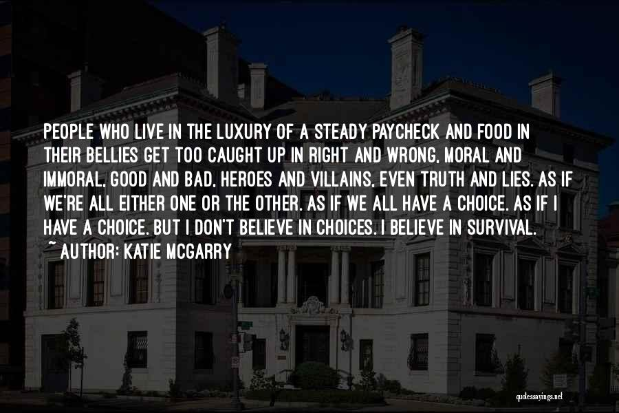 Right And Wrong Choices Quotes By Katie McGarry