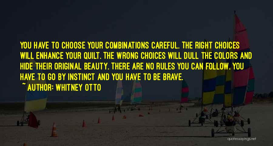 Right And Wrong Choices Quotes By Whitney Otto