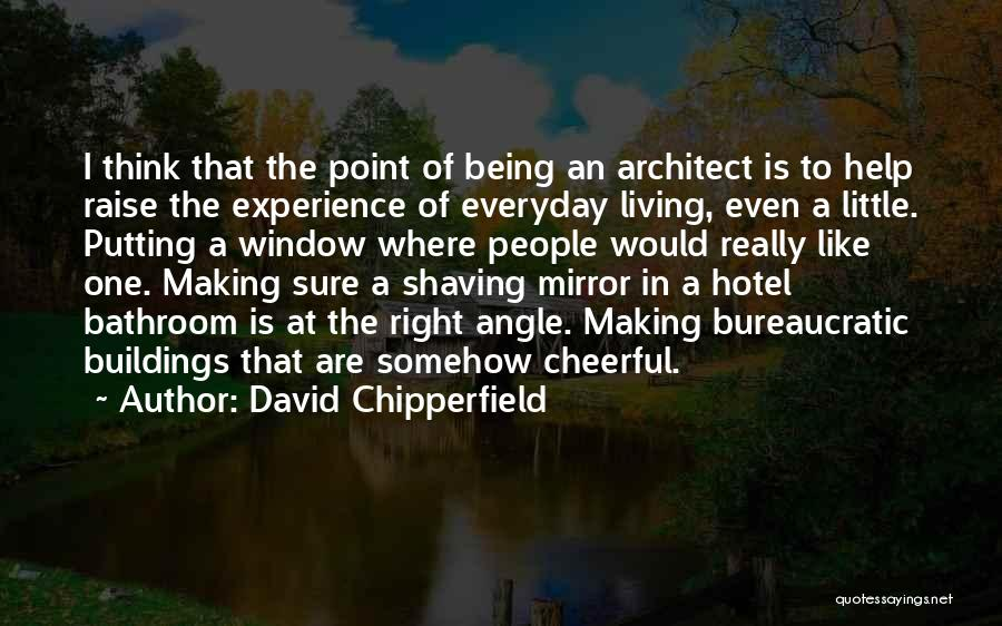 Right Angle Quotes By David Chipperfield