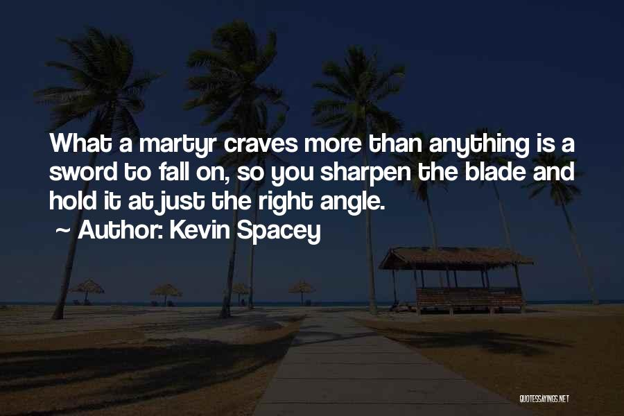 Right Angle Quotes By Kevin Spacey