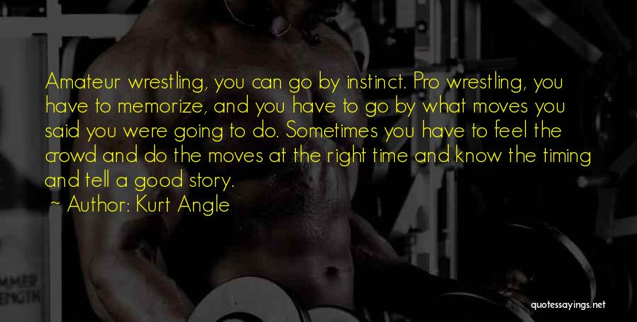 Right Angle Quotes By Kurt Angle