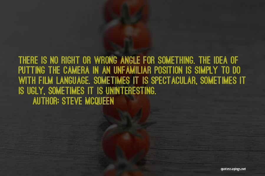 Right Angle Quotes By Steve McQueen