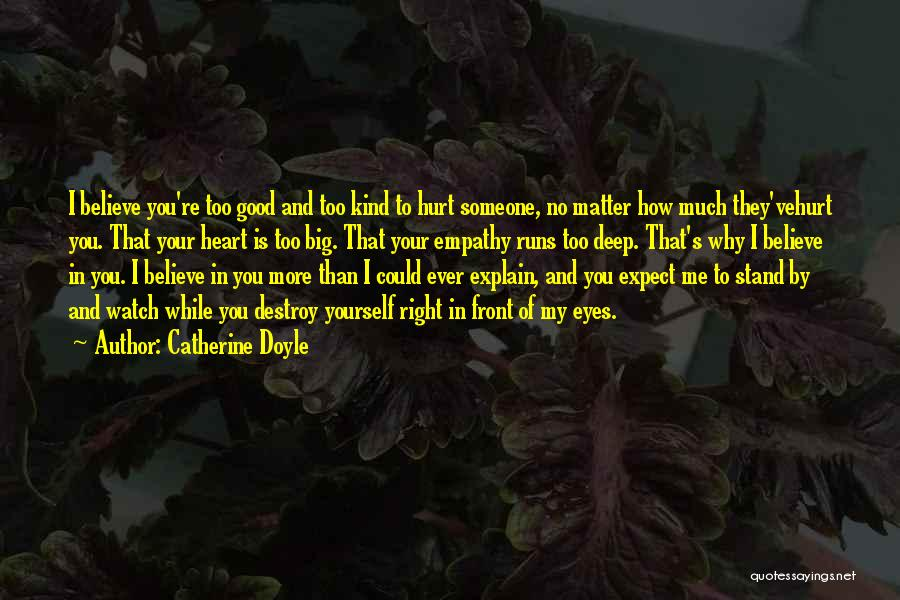 Right In Front Of My Eyes Quotes By Catherine Doyle