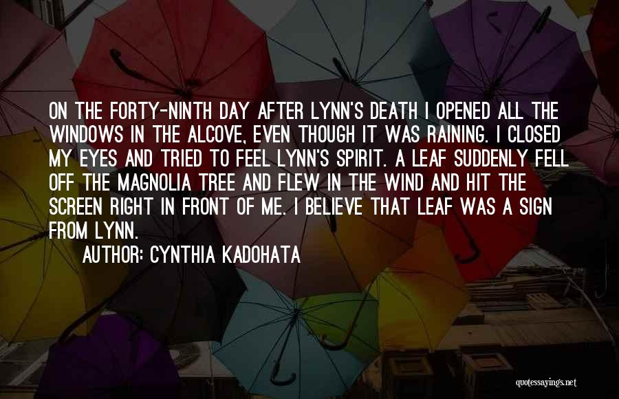 Right In Front Of My Eyes Quotes By Cynthia Kadohata