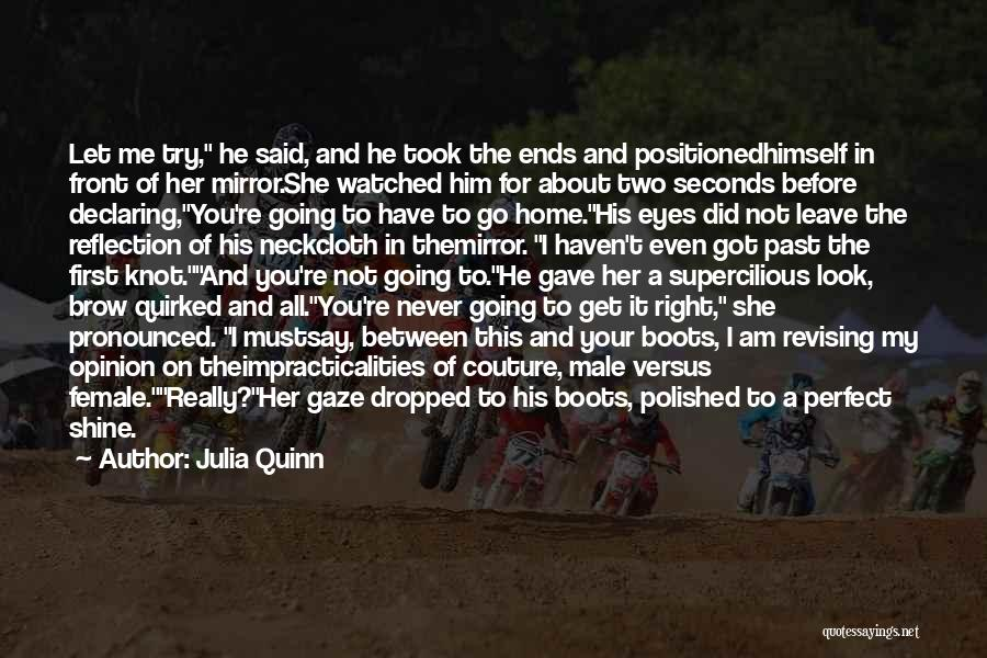 Right In Front Of My Eyes Quotes By Julia Quinn
