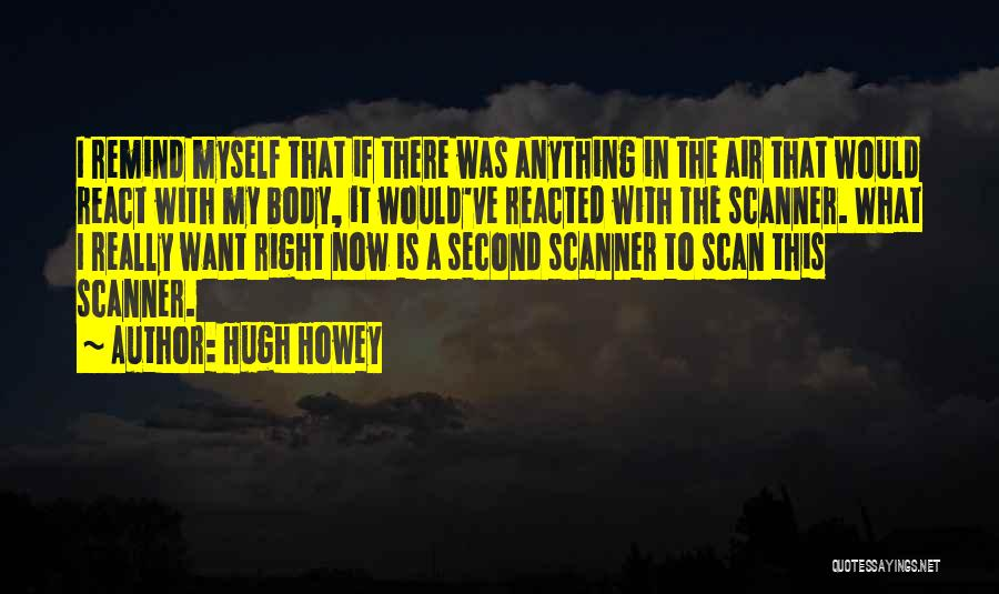 Right Now Quotes By Hugh Howey