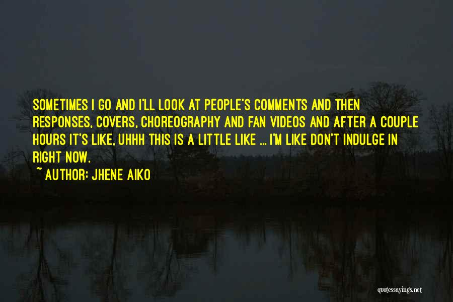 Right Now Quotes By Jhene Aiko