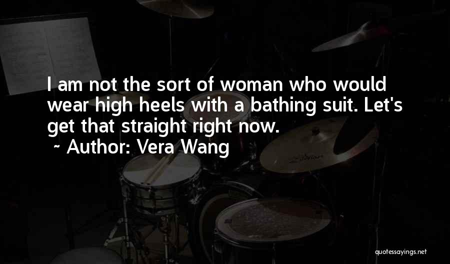 Right Now Quotes By Vera Wang