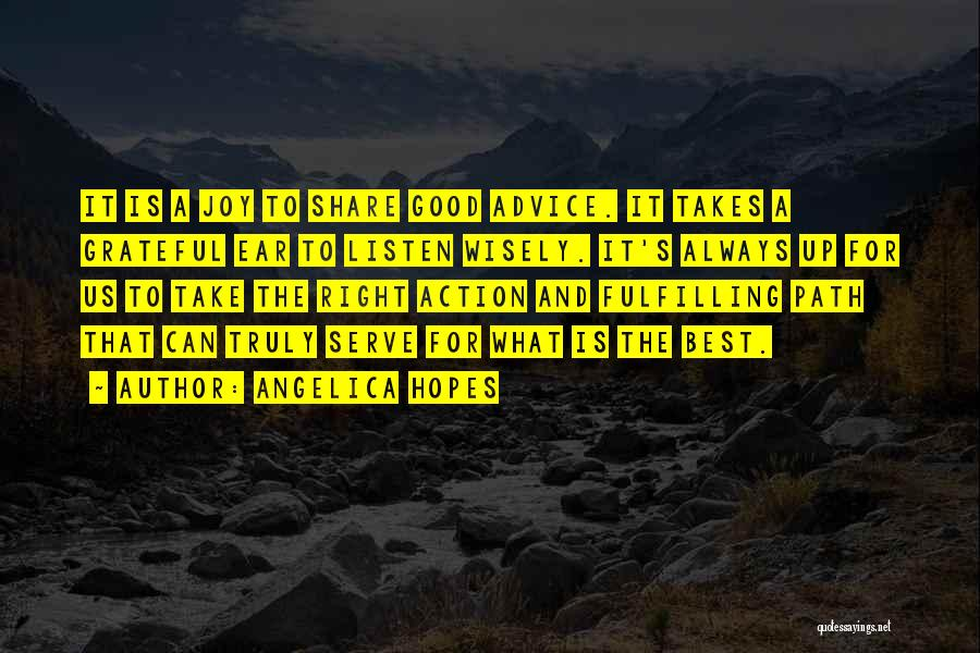 Right Path Quotes By Angelica Hopes