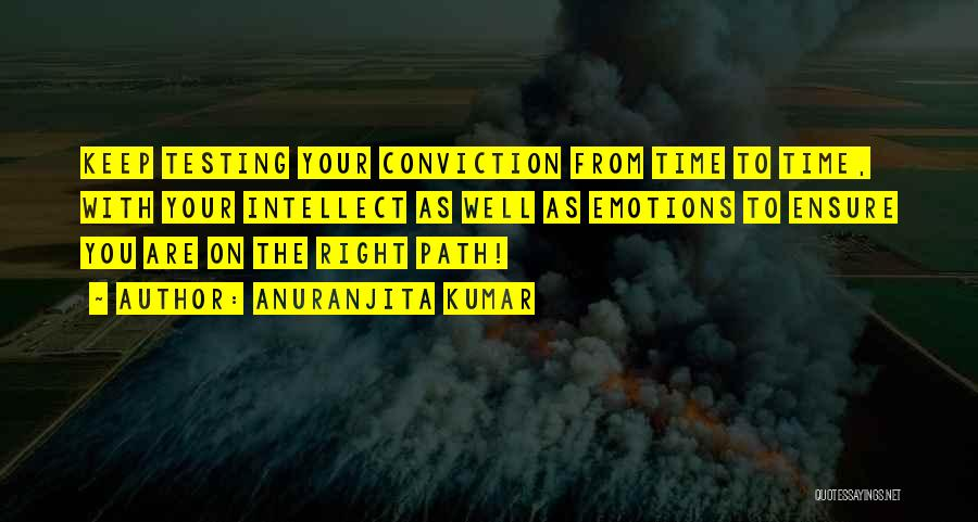 Right Path Quotes By Anuranjita Kumar