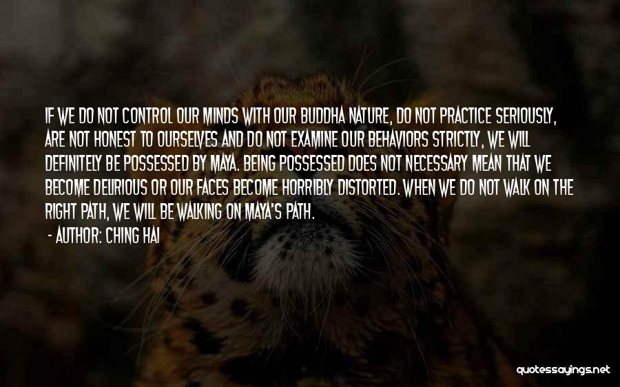 Right Path Quotes By Ching Hai