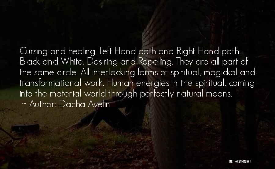 Right Path Quotes By Dacha Avelin