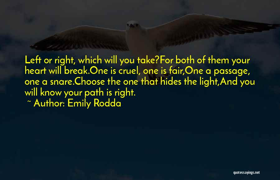 Right Path Quotes By Emily Rodda