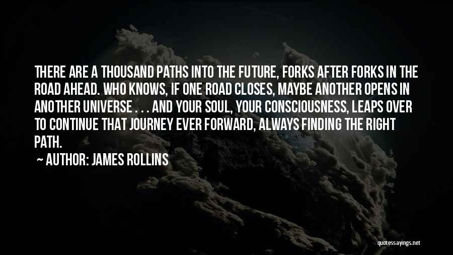Right Path Quotes By James Rollins