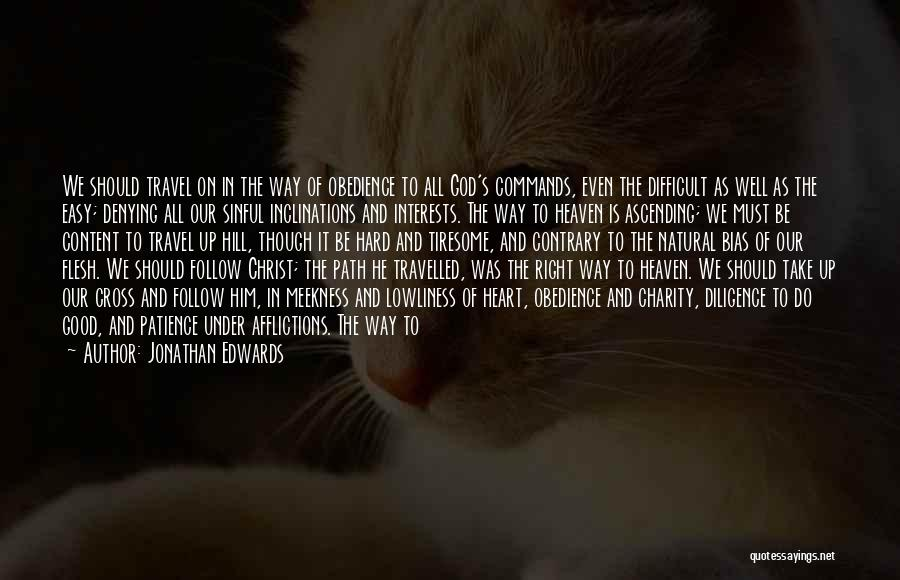 Right Path Quotes By Jonathan Edwards