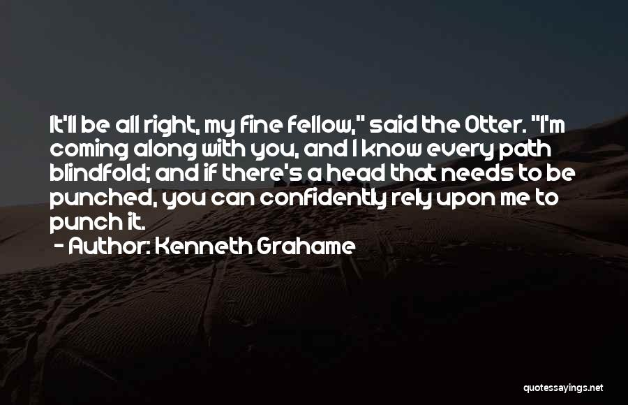 Right Path Quotes By Kenneth Grahame