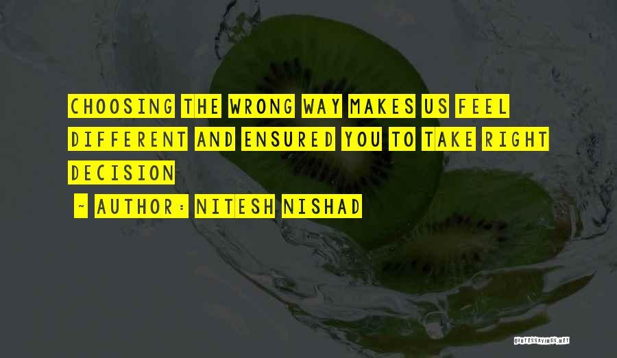 Right Path Quotes By Nitesh Nishad
