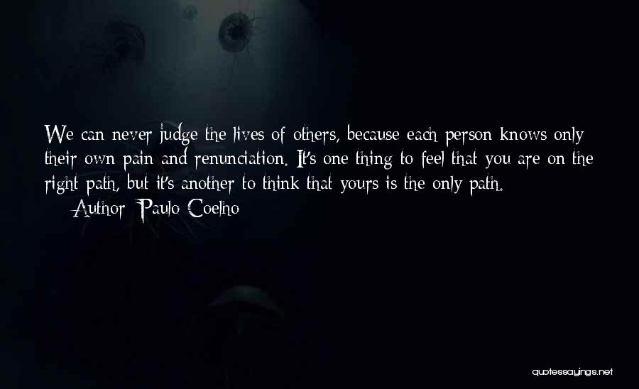 Right Path Quotes By Paulo Coelho