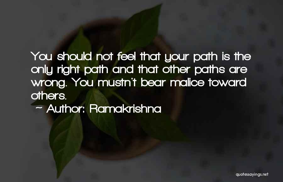 Right Path Quotes By Ramakrishna